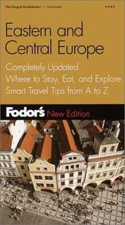 Cover of: Fodor's Eastern and Central Europe, 19th Edition: Expert Advice and Smart Choices