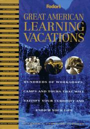 Cover of: Great American Learning Vacations | Fodor