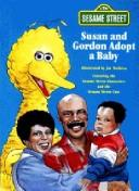 Cover of: Susan and Gordon adopt a baby