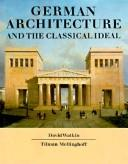 Cover of: German architecture and the Classical ideal