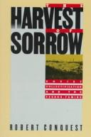 Cover of: The harvest of sorrow