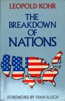 Cover of: breakdown of nations | Leopold Kohr