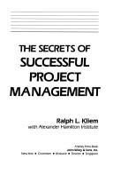 Cover of: The secrets of successful project management