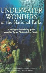 Cover of: Underwater wonders of the national parks: a diving and snorkeling guide