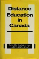 Cover of: Distance education in Canada | edited by Ian Mugridge and David Kaufman.