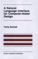 Cover of: A natural language interface for computer aided design | Tariq Samad