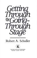 Cover of: Getting through the going-through stage