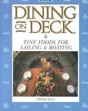 Cover of: Dining on deck | Linda Vail
