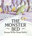 Cover of: The monster bed | Jeanne Willis