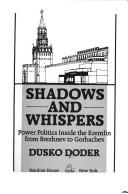 Shadows and whispers by Dusko Doder