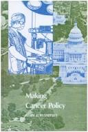 Cover of: Making cancer policy