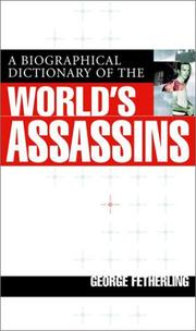 Cover of: A Biographical Dictionary Of The World's Assassins