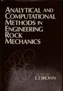 Analytical and computational methods in engineering rock mechanics