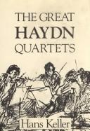 The great Haydn quartets by Hans Keller