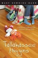 Cover of: Tallahassee Higgins