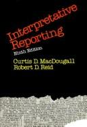 Interpretative reporting by Curtis Daniel MacDougall