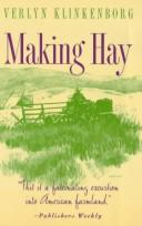 Making hay by Verlyn Klinkenborg