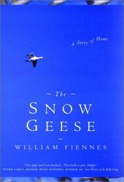 Cover of: The Snow Geese: A Story of Home