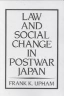 Cover of: Law and social change in postwar Japan