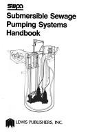 Cover of: Submersible sewage pumping systems handbook. |