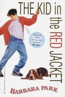 Cover of: The Kid in the Red Jacket