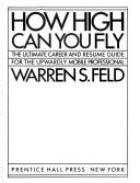 Cover of: How high can you fly | Warren S. Feld