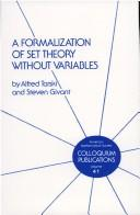 Cover of: A formalization of set theory without variables | Tarski, Alfred.