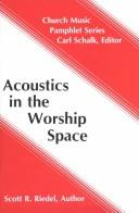 Cover of: Acoustics in the worship space