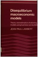 Cover of: Disequilibrium macroeconomic models | Jean-Paul Lambert