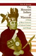Cover of: The Menomini Indians of Wisconsin