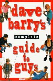 Cover of: Dave Barry's Complete Guide to Guys: a fairly short book