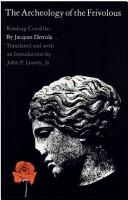 Cover of: The Archeology of the frivolous: reading Condillac