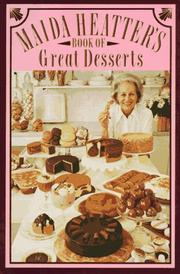 Maida Heatter's book of great desserts by Maida Heatter