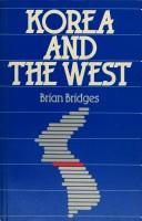 Cover of: Korea and the West | Brian Bridges