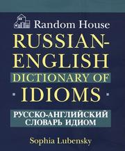 Cover of: Random House Russian-English dictionary of idioms
