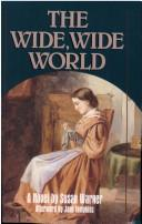 The wide, wide world by Susan Warner