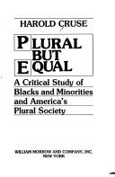 Cover of: Plural but equal | Harold Cruse