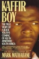 Kaffir Boy by Mark Mathabane