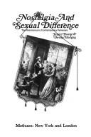 Cover of: Nostalgia and sexual difference | Janice L. Doane