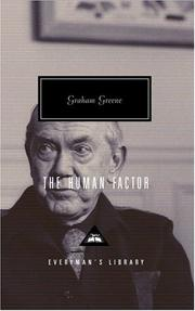 Cover of: The human factor | Graham Greene