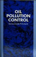 Cover of: Oil pollution control | Sonia Z. Pritchard
