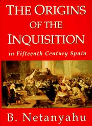 The origins of the Inquisition in fifteenth century Spain