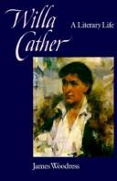 Willa Cather by James Leslie Woodress