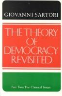Cover of: The theory of democracy revisited
