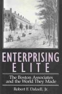 Cover of: Enterprising elite by Robert F. Dalzell