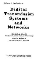 Cover of: Digital transmission systems and networks | Miller, Michael J.