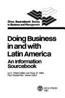 Cover of: Doing business in and with Latin America