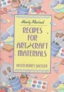 Cover of: Recipes for art and craft materials by Helen Roney Sattler