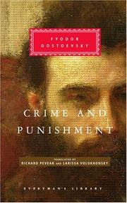 Crime and Punishment by Fyodor Mikhailovich Dostoyevsky