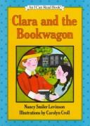Cover of: Clara and the bookwagon | Nancy Smiler Levinson